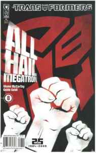 """Yesterday's"" Comic> Transformers: All Hail Megatron #8"