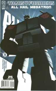 """Yesterday's"" Comic> Transformers: All Hail Megatron #9"