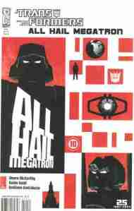 """Yesterday's"" Comic> Transformers: All Hail Megatron #10"