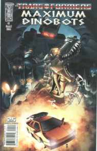 """Yesterday's"" Comic> Transformers: Maximum Dinobots #5"