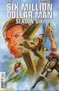 Today's Comic> Six Million Dollar Man Season 6 #2