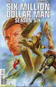 Six Million Dollar Man S6 #2