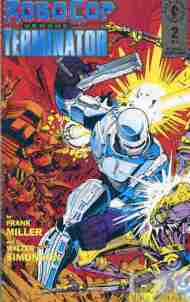 """Yesterday's"" Comic> RoboCop Versus The Terminator #2"