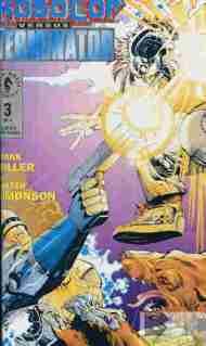 """""""Yesterday's"""" Comic> RoboCop Versus The Terminator#3"""