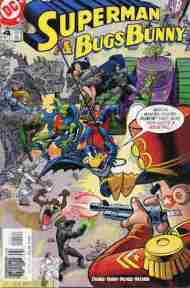 """Yesterday's"" Comic> Superman & Bugs Bunny #4"