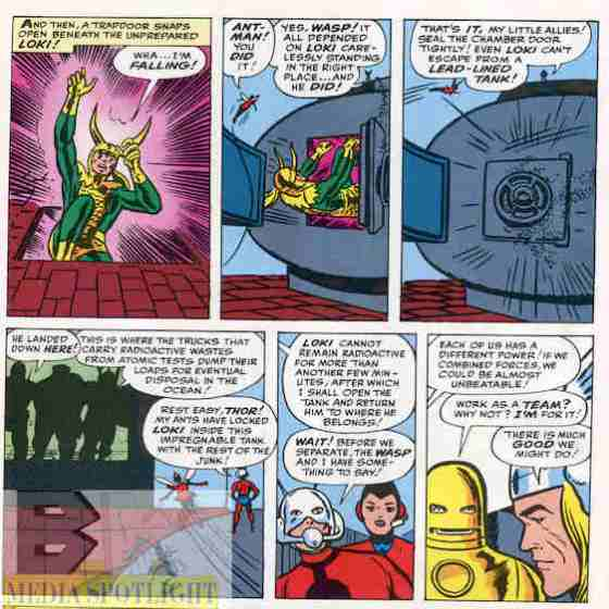 Ant Man's ant friends trap the radioactive Loki in  a radioactive-proof container. (from the Avengers #1)
