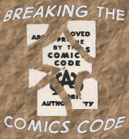 Breaking The Comics Code logo
