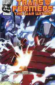 """Yesterday's"" Comic> Transformers: The War Within #4"