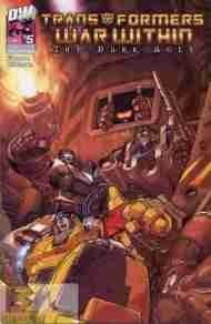 """""""Yesterday's"""" Comic> Transformers: The War Within – The Dark Ages#5"""