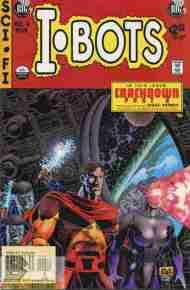 """Yesterday's"" Comic> Isaac Asimov's I-Bots Vol. 2#6"