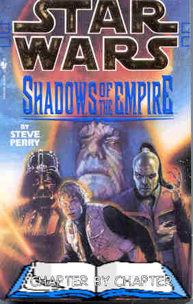 Chapter By Chapter Star Wars - Shadows Of The Empire