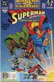"""""""Yesterday's"""" Comic> Superman: The Man Of Steel #36 (Worlds Collide ch.10)"""