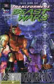 """Yesterday's"" Comic> Tales From The Beast Wars: Reaching The Omega Point"