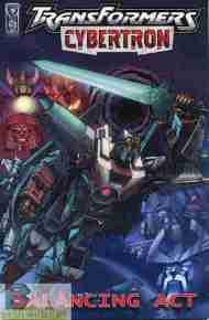 """Yesterday's"" Comic> Transformers Cybertron: BalancingAct"