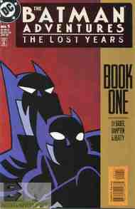 """Yesterday's"" Comic> The Batman Adventures: The Lost Years #1"