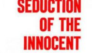 Chapter By Chapter Special: Seduction Of The Innocent ch. 8 part 1