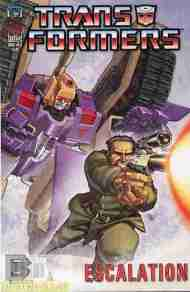 """""""Yesterday's"""" Comic> Transformers: Escalation#3"""