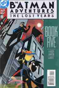 """Yesterday's"" Comic> The Batman Adventures: The Lost Years #5"