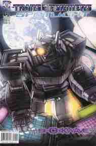 """Yesterday's"" Comic> Transformers Spotlight #1: Shockwave"