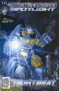 """Yesterday's"" Comic> Transformers Spotlight #2: Nightbeat"