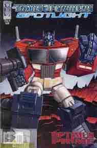 """Yesterday's"" Comic> Transformers Spotlight: OptimusPrime"