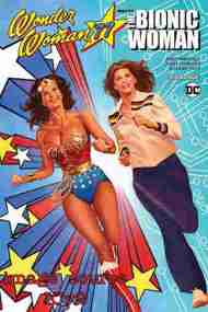 BW's Morning Article Link: Wonder Woman Meets Bionic Woman preview