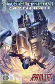 """Yesterday's"" Comic> Transformers Spotlight: Ramjet"