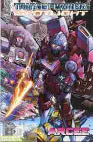 """Yesterday's"" Comic> Transformers Spotlight: Arcee"