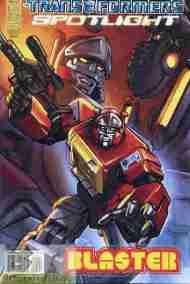 """Yesterday's"" Comic> Transformers Spotlight:Blaster"