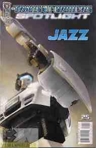 """Yesterday's"" Comic> Transformers Spotlight: Jazz"