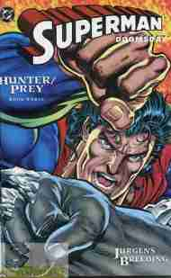 """Yesterday's"" Comic> Superman/Doomsday: Hunter/Prey #3"