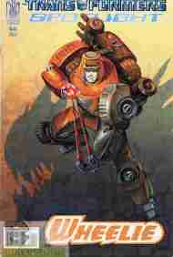 """Yesterday's"" Comic> Transformers Spotlight: Wheelie"
