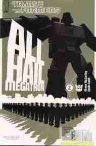 """Yesterday's"" Comic> Transformers: All Hail Megatron #2"