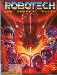 """Yesterday's"" GN> Robotech: The Graphic Novel"