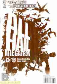 """""""Yesterday's"""" Comic> Transformers: All Hail Megatron#6"""