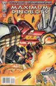 """Yesterday's"" Comic> Transformers: Maximum Dinobots #2"