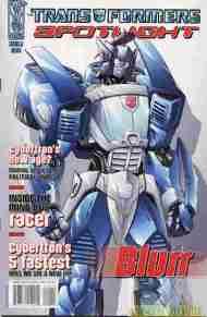 """Yesterday's"" Comic> Transformers Spotlight:Blurr"