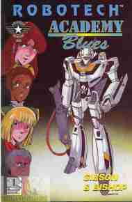 """Yesterday's"" Comic> Robotech: Academy Blues #1"