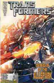 """Yesterday's"" Comic> Transformers: Saga Of The All-Spark #1"