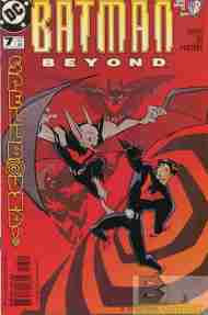"""Yesterday's"" Comic> Batman Beyond vol.2 #7 (DCAU)"