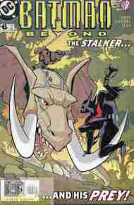 """Yesterday's"" Comic> Batman Beyond v2 #6(DCAU)"