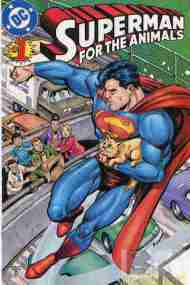 """Yesterday's"" Comic> Superman For The Animals"