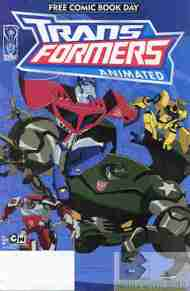 """Yesterday's"" Comic> Transformers Animated Free Comic Book Day"