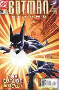 """Yesterday's"" Comic> Batman Beyond vol 2 #9 (DCAU)"