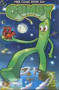 """Yesterday's"" Comic> Gumby Free Comic Book Day 2007"