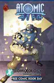 """Yesterday's"" Comic> Atomic Robo & Friends FCBD2011"