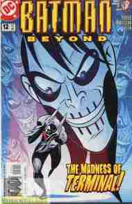 """Yesterday's"" Comic> Batman Beyond vol 2 #12 (DCAU)"