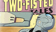 """Yesterday's"" Comic> Atomic Robo: Two-Fisted Tales: Along Came A Tyrantula"
